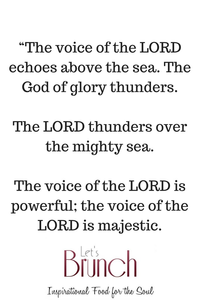 The voice of the Lord is over many waters